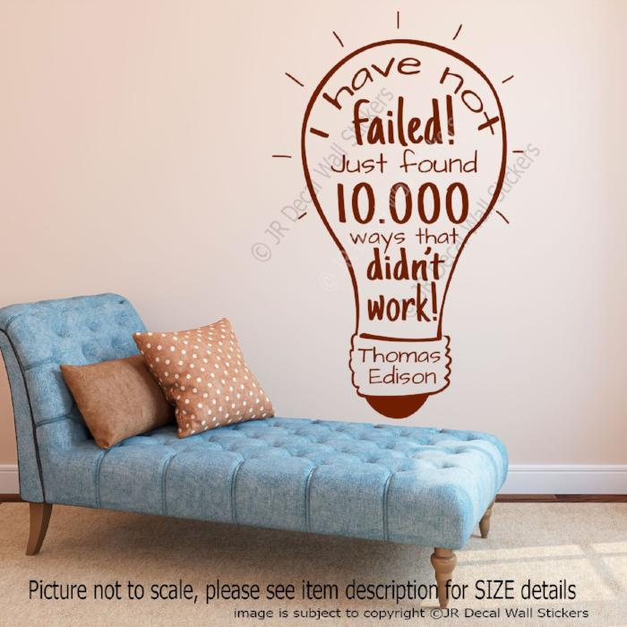 """I have not failed""- Thomas Edison Inspirational quotes wall stickers removable vinyl decals"