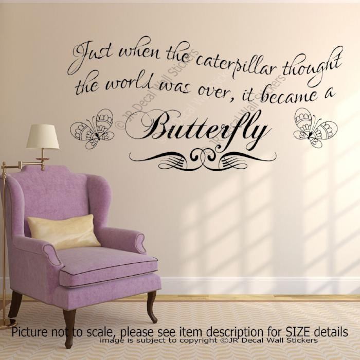"""Caterpillar Became a Butterfly""- Quote Vinyl Wall Art Stickers inspiring Decals"