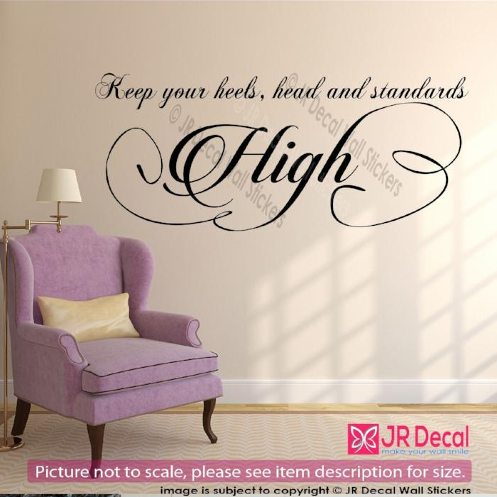 """Keep your heels High""- Strong Woman Inspirational quote wall stickers Viynl decals"