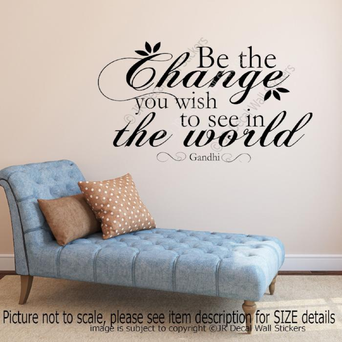 """Be the change""- Gandhi motivational Quote Decal inspiring vinyl Wall Art Sticker"