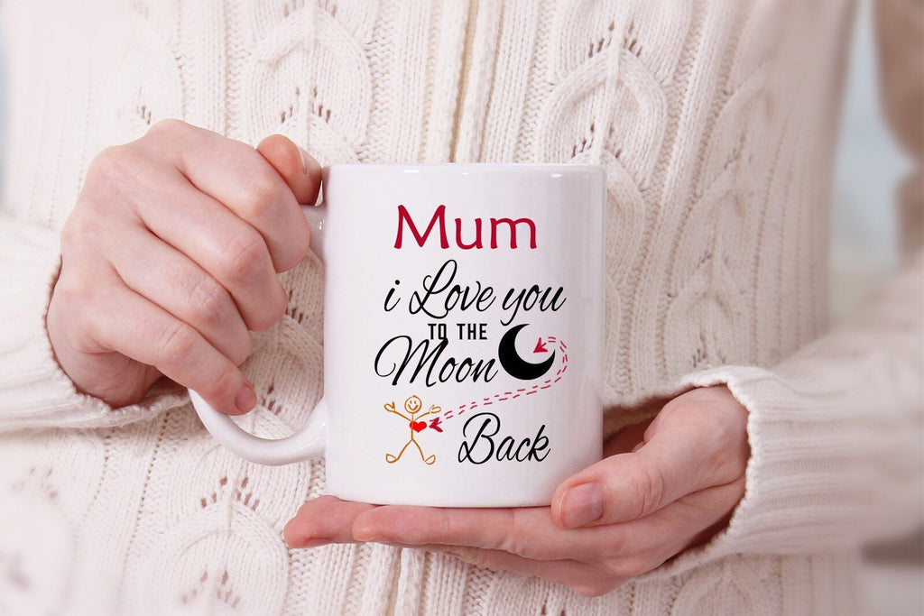 I love you to the moon & Back - Mothers Day Mug