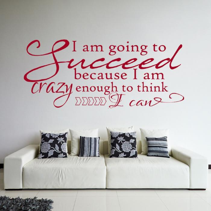 """Succeed because I am crazy enough'- Inspirational quote wall stickers Vinyl wall decals"