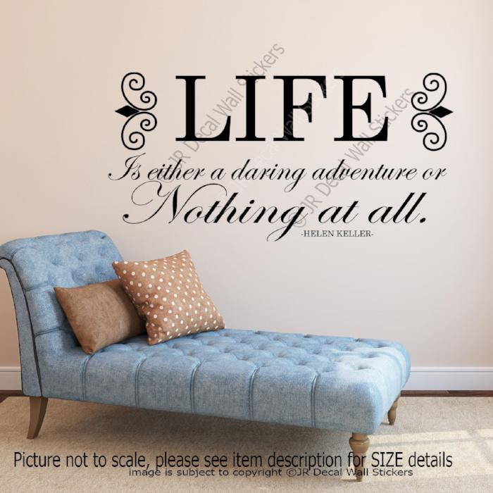 """LIFE a daring Adventure""- Helen Keller Motivational quotes wall stickers vinyl wall decals"