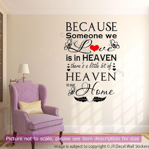 Because Someone we Love is in Heaven Wall Decal QW-05