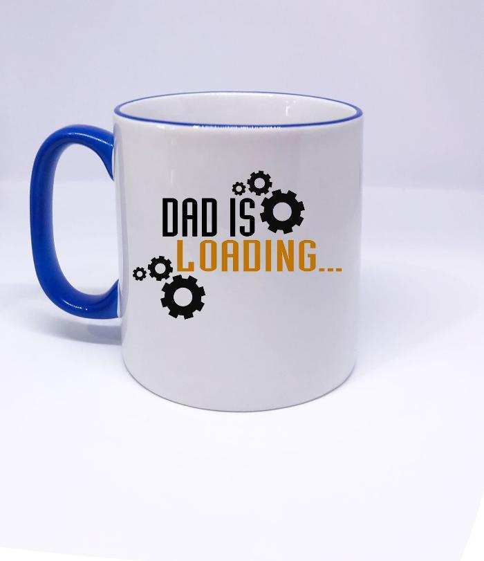 Dad is Loading- Funny Father's Gift Mug
