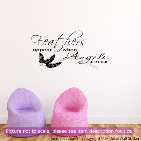 Feather appear when Angels are Near Quote Wall Decal QW-17