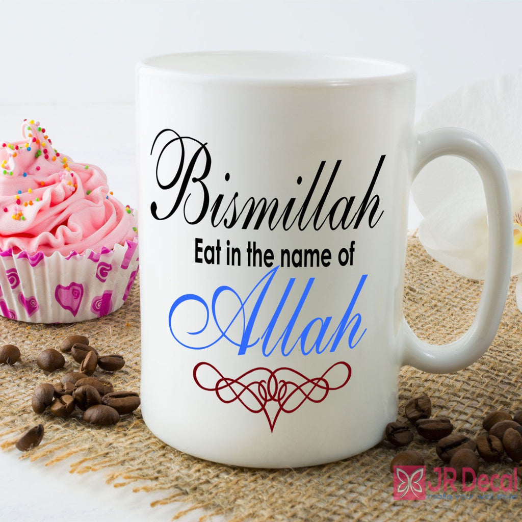 Bismillah eat in the name of Allah Islamic Mug