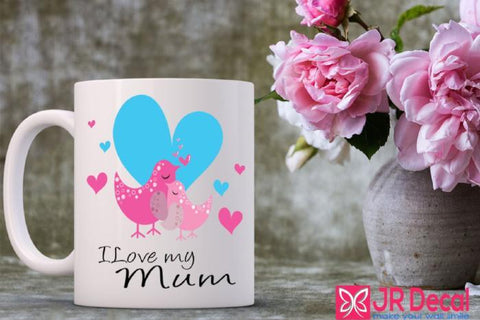 I love My Mum printed Mug best Mum Gift Ideas