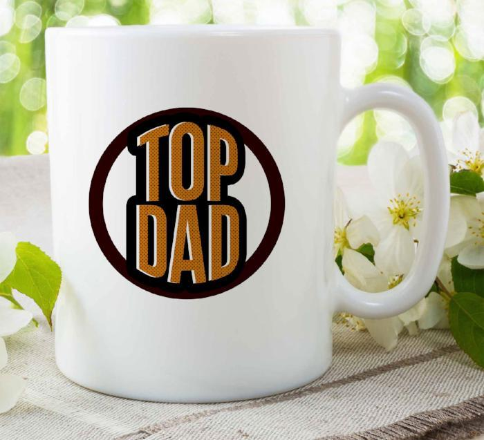TOP DAD - Printing Mug for Best papa