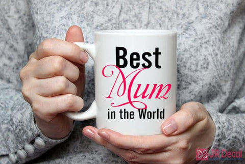 Best Mum in the World printed coffee Mug for Mom
