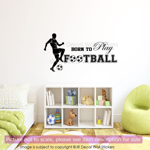 Born to Play Football Sports Vinyl Wall Decal SP-40