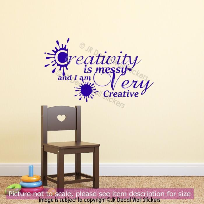 """Creativity is Messy and I am Very Creative"" - Children's wall art"