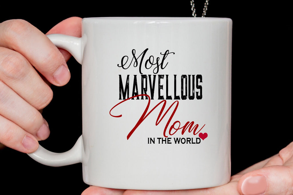 Most Marvellous Mom in the world Mug best Mum Gift Ideas