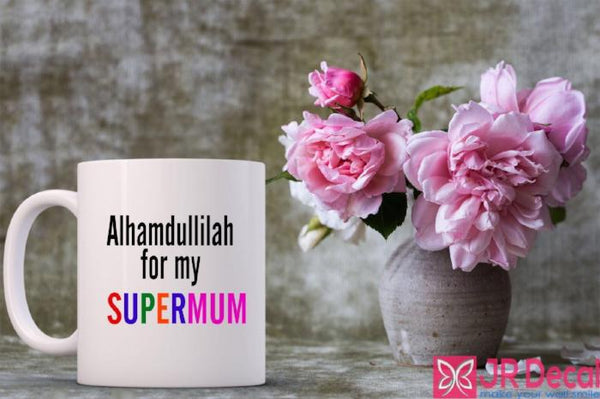 Alhamdulillah for my Supermum Islamic Mugs Mother's Day gift coffee Mugs D9