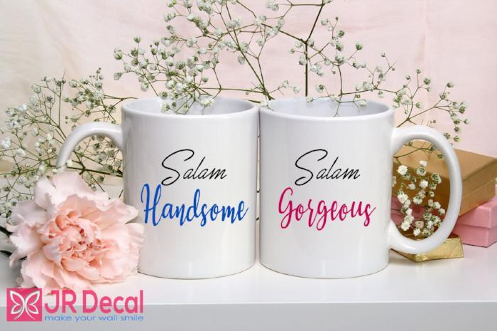 Salam Handsome and Gorgeous - Muslim couple set - Islamic mugs -  Bride Groom