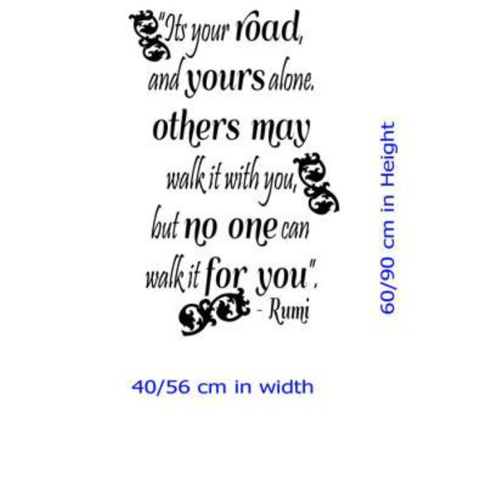 """Its your Road""- Jalaluddin Rumi Inspirational quote wall art"