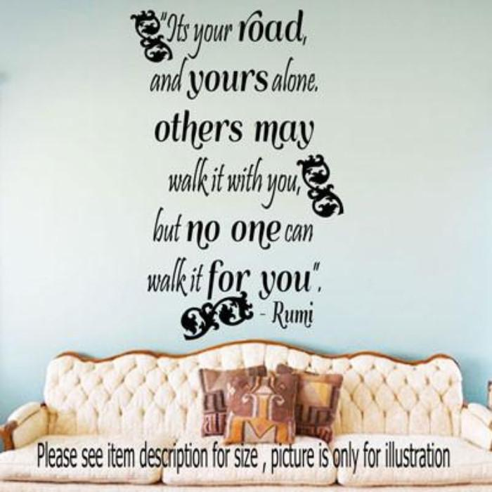 """Its your Road""- Jalaluddin Rumi Inspirational quotes stickers for walls"