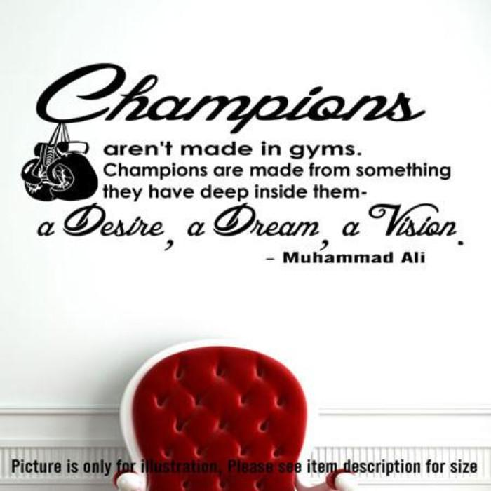 """Champions""- Muhammad Ali's Motivational quote wall stickers, Sports wall art"