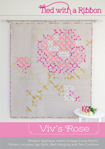 Viv's Rose - Quilt Pattern by Tied With a Ribbon