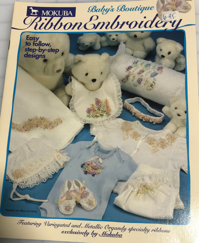 Baby's Boutique - Mokuba Ribbon Embroidery Booklet