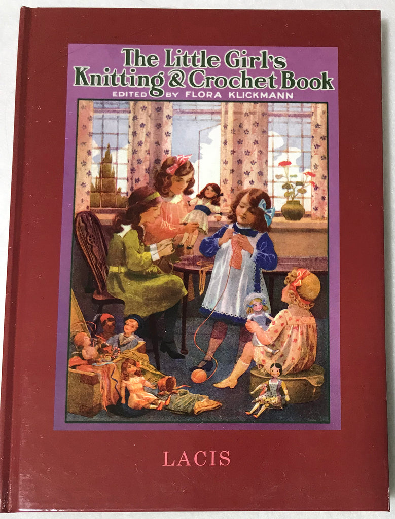 The Little Girl's Knitting & Crochet Book