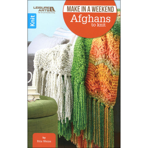 Make in a Weekend - Afghans to Knit | Knitting | Leisure Arts
