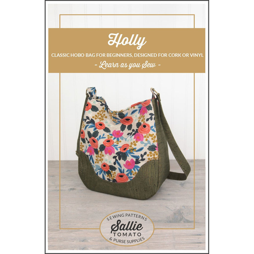 Holly Hobo Bag - Sewing With Cork or Vinyl Fabric Pattern - Sallie Tomato