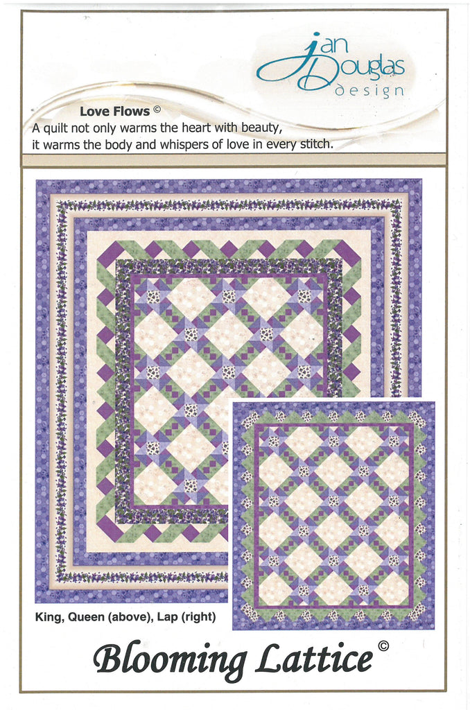 Blooming Lattice Love Flows - Jan Douglas Design Quilt Pattern