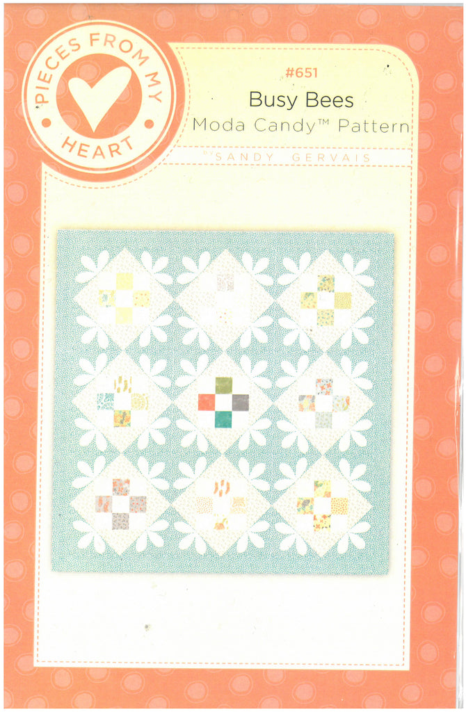 Busy Bees Quilt Pattern - Pieces From My Heart