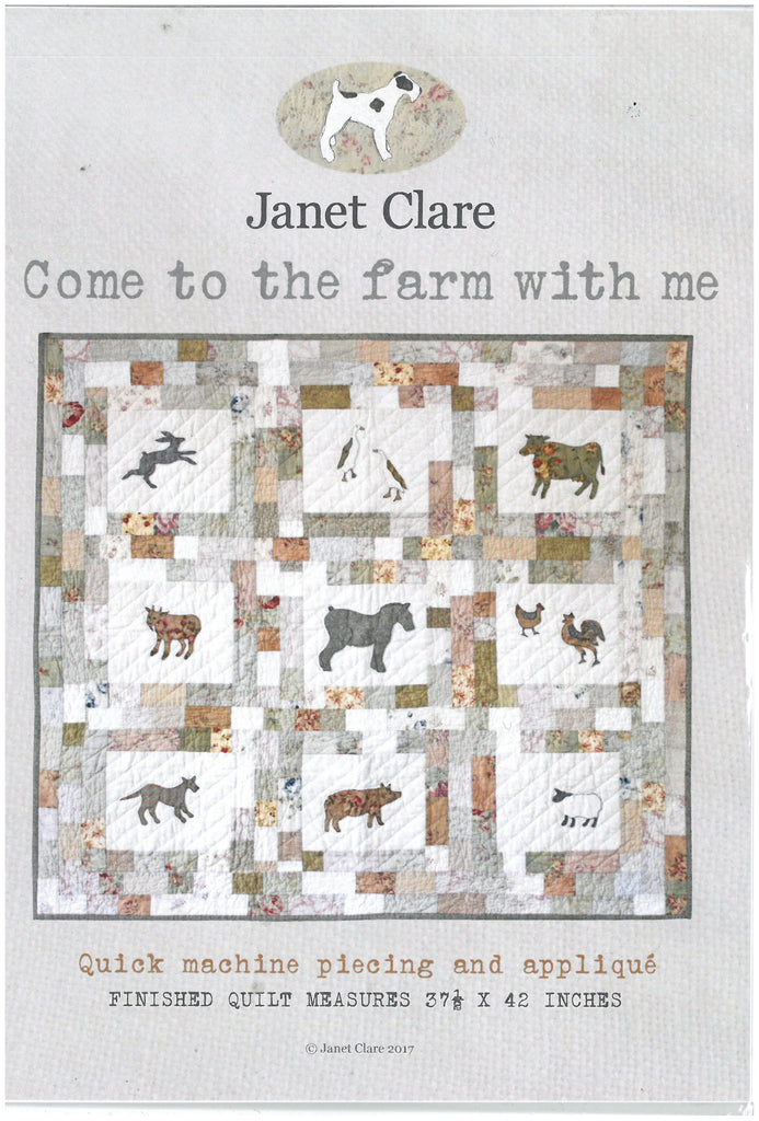 Come to the Farm With Me Quilt Pattern -Janet Clare