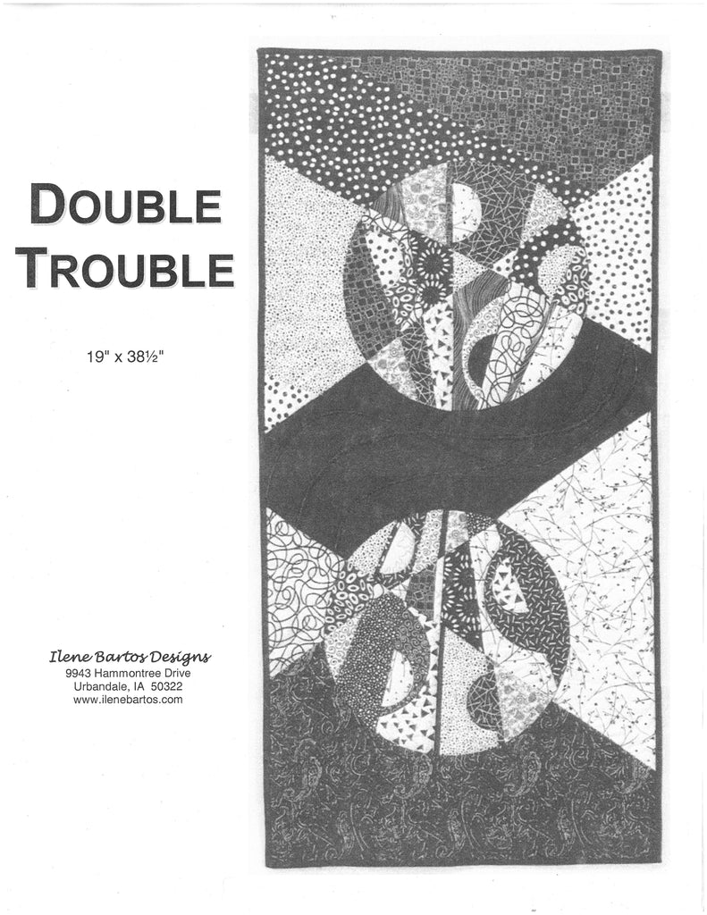 Double Trouble Quilt Pattern-Ilene Bartos Designs