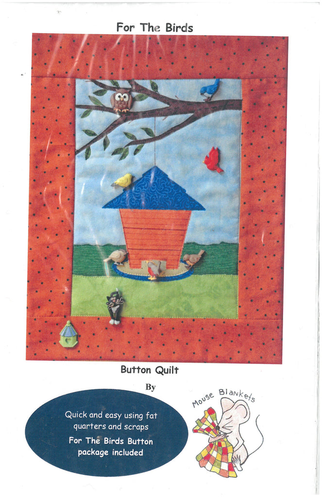 For the Birds Button Quilt Pattern - Mouse Blankets