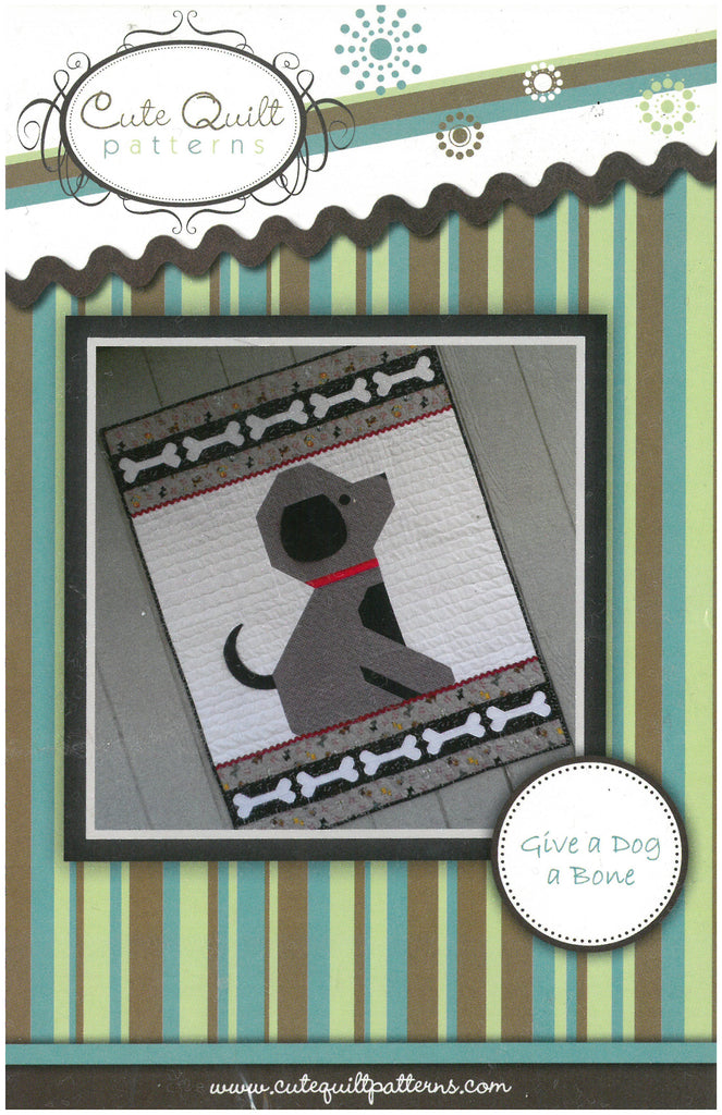 Give a Dog a Bone Quilt Pattern - Cute Quilt Patterns