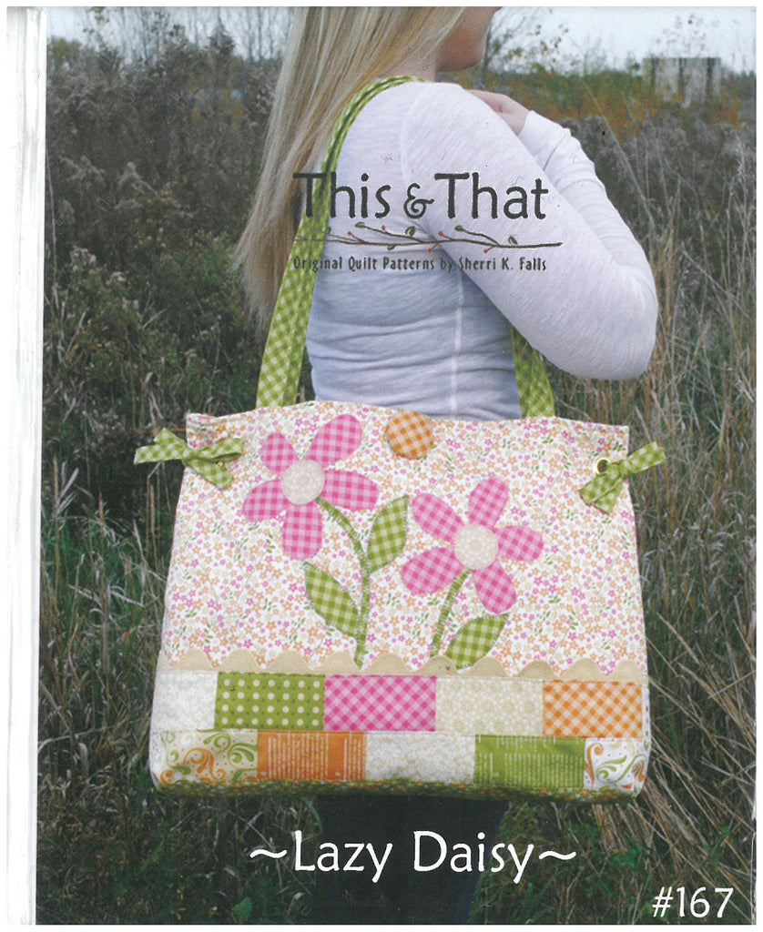 Lazy Daisy Tote Bag Pattern- This & That