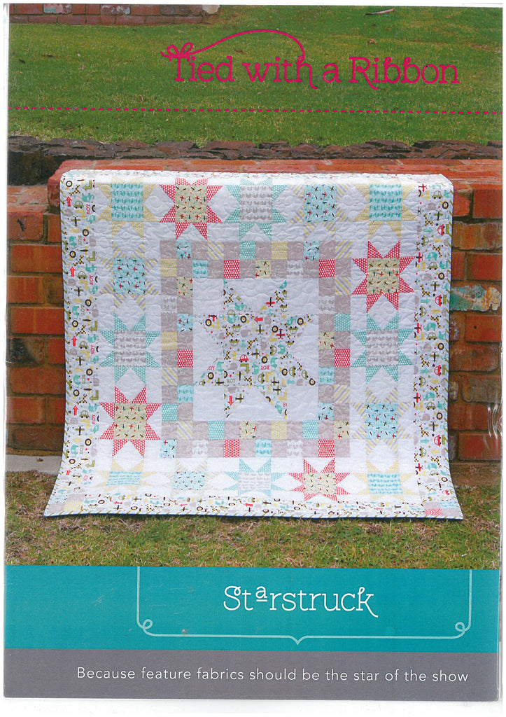 Starstruck Quilt Pattern - Tied With a Ribbon