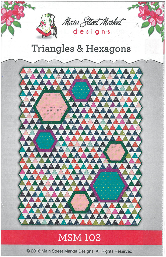 Triangles & Hexagons Quilt Pattern- Main Street Market Designs