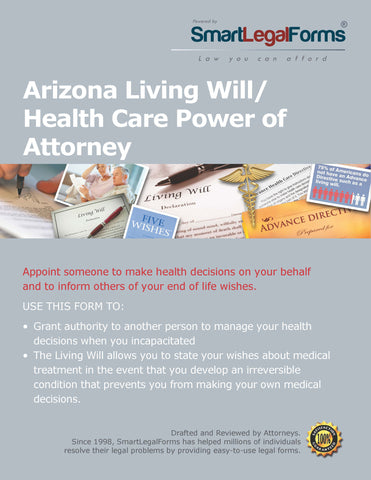 Arizona Living Will/Health Care Power of Attorney - SmartLegalForms