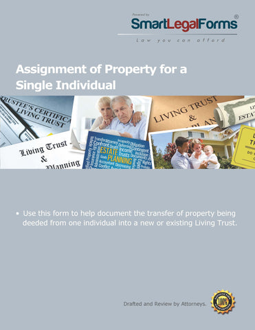 Assignment of Property for a Single Individual to a Living Trust - SmartLegalForms