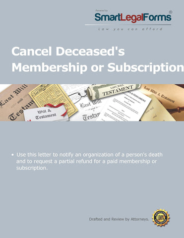 Cancel Deceased Membership or Subscription - SmartLegalForms