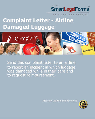 Complaint Letter - Airline Damaged Luggage - SmartLegalForms