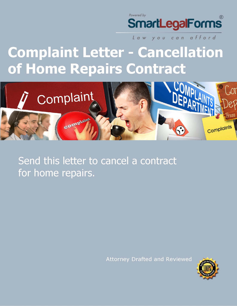 Complaint Letter - Cancellation of Home Repairs Contract - SmartLegalForms