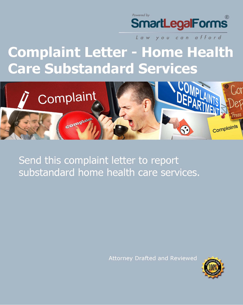 Complaint Letter - Home Health Care Substandard Services - SmartLegalForms