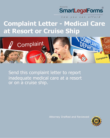 Complaint Letter - Medical Care at Resort or Cruise Ship - SmartLegalForms