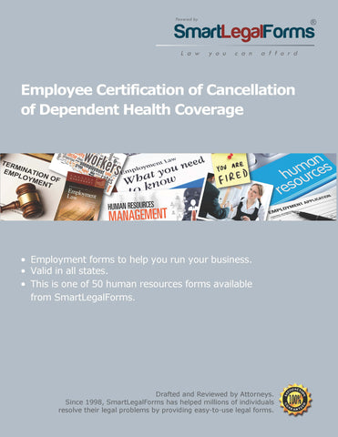 Employee Certification of Cancellation of Dependent Health Coverage - SmartLegalForms