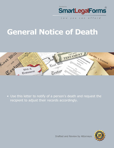 General Notice of Death. - SmartLegalForms