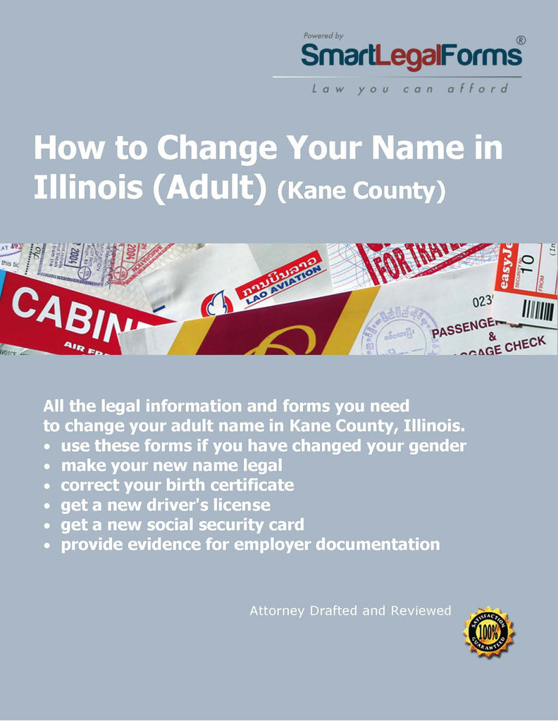 How To Change Your Name In Kane County Illinois Smartlegalforms