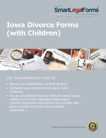 Iowa Divorce Forms with Minor Children - SmartLegalForms