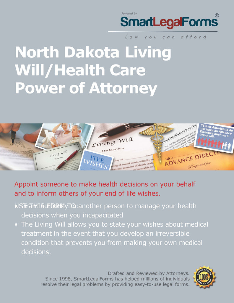 North Dakota Living Will/Health Care Power of Attorney - SmartLegalForms