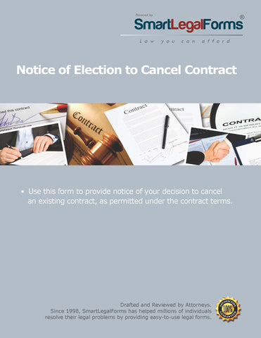 Notice of Election to Cancel a Contract - SmartLegalForms