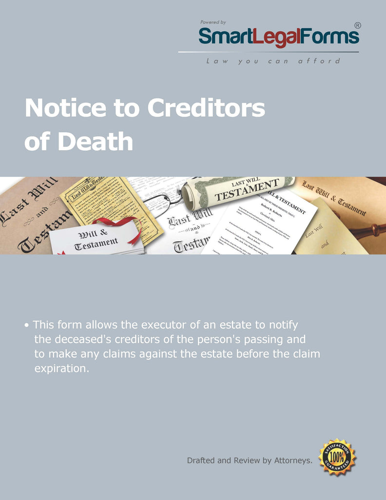 Notice to Creditors of Death - SmartLegalForms